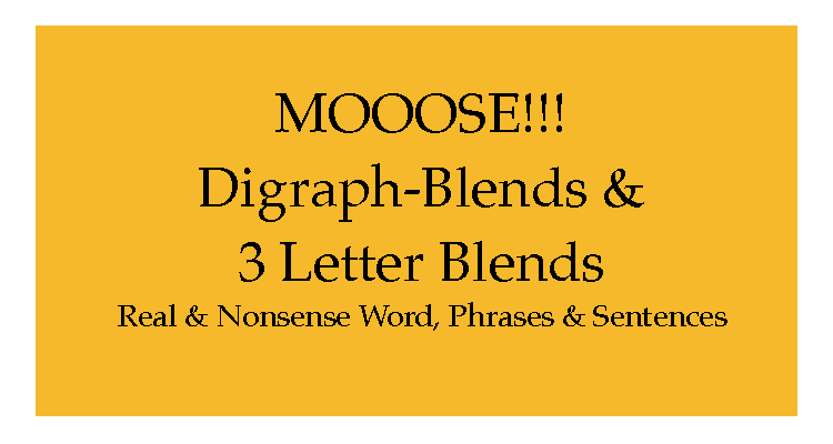 M12 Moose!!! Digraph Blends & 3 Letter Blends
