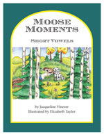 MMSV6 Moose Moments: Short Vowels 6+ Copies