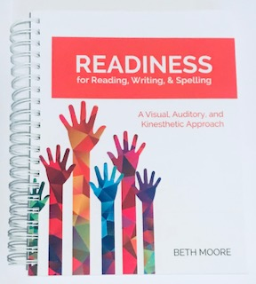 Readiness for Reading, Writing & Spelling by Beth Moore